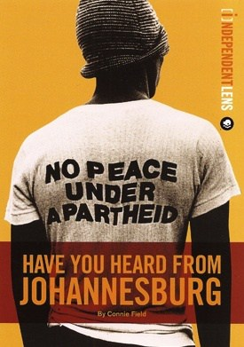 Have You Heard From Johannesburg